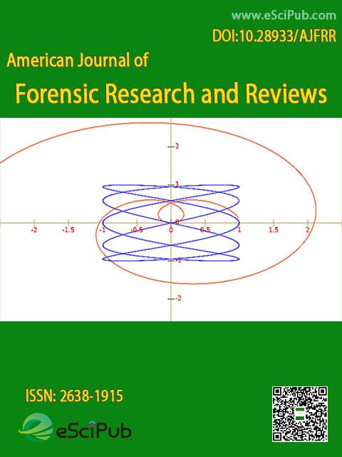American Journal of Forensic Research and Reviews
